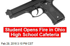 Student Opens Fire in Ohio High School Cafeteria