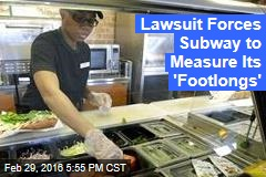 Lawsuit Forces Subway to Measure Its 'Footlongs'