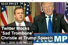 Twitter Mocks 'Sad Trombone' Christie at Trump Speech