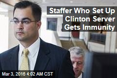 Staffer Who Set Up Clinton Server Gets Immunity