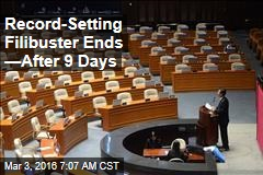 Record-Setting Filibuster Ends —After 9 Days