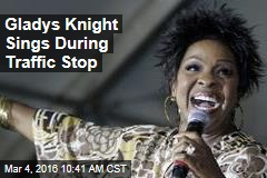 Gladys Knight Sings During Traffic Stop