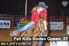 Fall Kills Rodeo Queen, 27