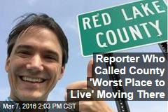 Reporter Who Called County 'Worst Place to Live' Moving There