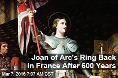 Joan of Arc's Ring Back in France After 600 Years