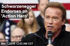 Schwarzenegger: Kasich Is an 'Action Hero'