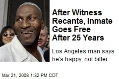 After Witness Recants, Inmate Goes Free After 25 Years