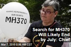 Search for MH370 Will Likely End by July: Chief