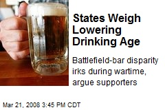 States Weigh Lowering Drinking Age