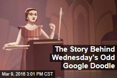 The Story Behind Wednesday's Odd Google Doodle