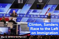 Clinton, Sanders Race to the Left on Immigration
