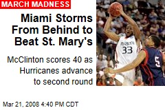 Miami Storms From Behind to Beat St. Mary's