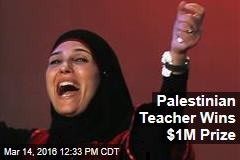 Palestinian Teacher Wins $1M Prize