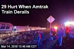 29 Hurt When Amtrak Train Derails