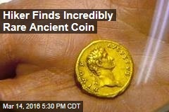 Hiker Finds Incredibly Rare Ancient Coin