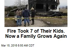 From Ashes of Fire That Killed 7 Kids, Family Grows Again