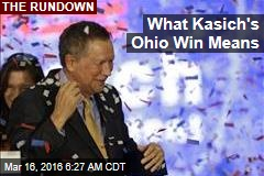 What Kasich's Ohio Win Means