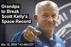 Grandpa to Break Scott Kelly's Space Record