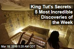 King Tut's Secrets: 5 Most Incredible Discoveries of the Week