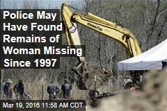 Police May Have Found Remains of Woman Missing Since 1997