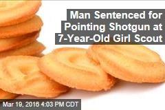 Man Sentenced for Pointing Shotgun at 7-Year-Old Girl Scout