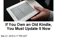 If You Own an Old Kindle, You Must Update It Now