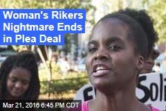 Woman's Rikers Nightmare Ends in Plea Deal