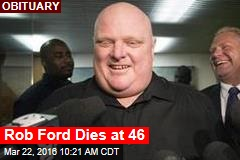 Rob Ford Dies at 46
