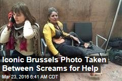 Iconic Brussels Photo Was Taken Between Screams for Help