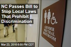 NC Passes Bill to Stop Local Laws That Prohibit Discrimination