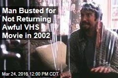 Man Busted for Not Returning Awful VHS Movie in 2002