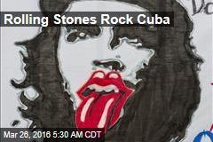 Rolling Stones Rock Cuba