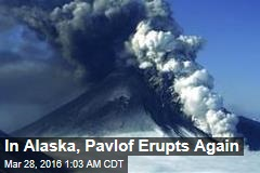 Alaska Volcano Spews Ash 20K Feet