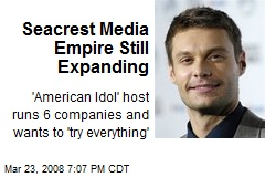 Seacrest Media Empire Still Expanding