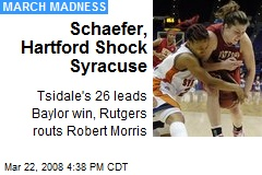 Schaefer, Hartford Shock Syracuse