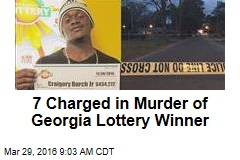 7 Charged in Murder of Georgia Lottery Winner