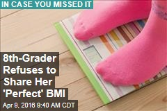 8th-Grader Refuses to Share Her 'Perfect' BMI