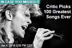 Critic Picks 100 Greatest Songs Ever