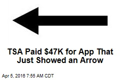 TSA Paid $47K for App That Just Showed an Arrow