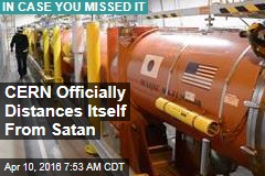 CERN Officially Distances Itself From Satan