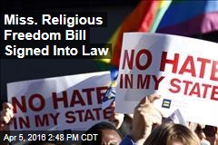 Miss. Religious Freedom Bill Signed Into Law