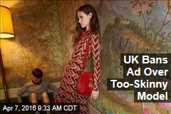 UK Bans 'Irresponsible' Ad for Too-Skinny Model