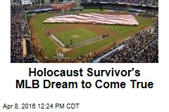 Holocaust Survivor's MLB Dream to Come True