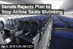 Senate Rejects Plan to Stop Airline Seats Shrinking