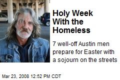 Holy Week With the Homeless