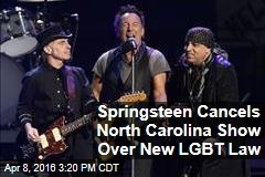Springsteen Cancels North Carolina Show Over New LGBT Law
