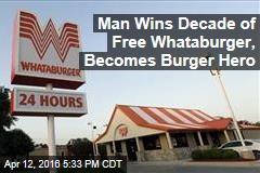 Man Wins Decade of Free Whataburger, Becomes Burger Hero