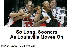 So Long, Sooners As Louisville Moves On