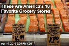 These Are America's 10 Favorite Grocery Stores
