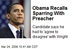 Obama Recalls Sparring With Preacher